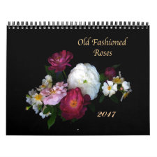 Old Fashioned Roses 2017 Calendar
