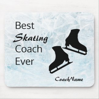 Best figure skating coach ever - Blue and Black Mouse Pad
