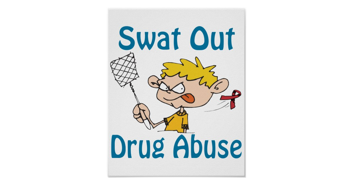 Swat Out Drug-Abuse Poster | Zazzle