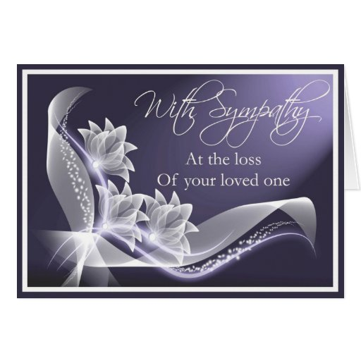 Quotes About Loss Of A Loved One: Sympathy - Loss Of Loved One Card