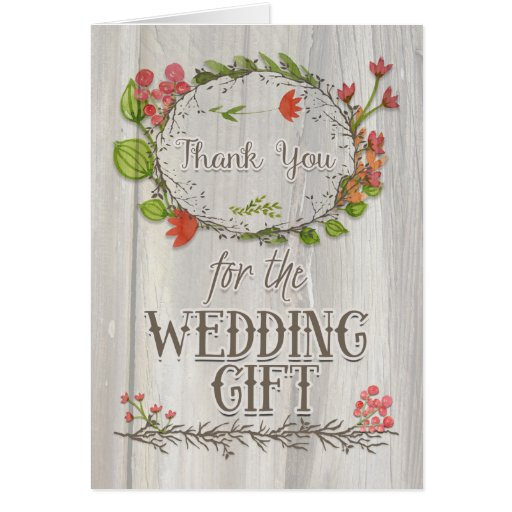 Thank You For Wedding Gift: Thank You For The Wedding Gift Rustic Flowers Card