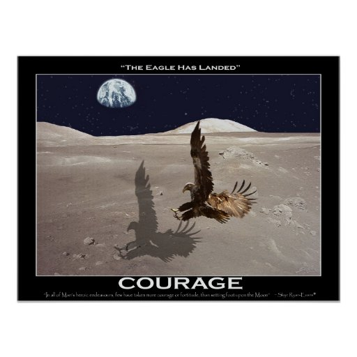 The Eagle Has Landed Quote: THE EAGLE HAS LANDED ~ Art Poster
