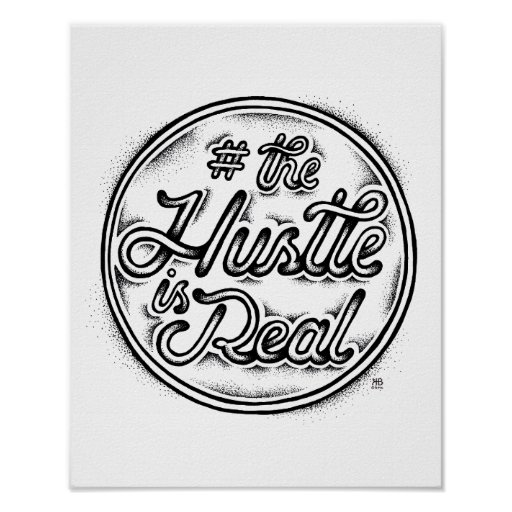 The Hustle Is Real Vintage Tattoo Style Quote Poster