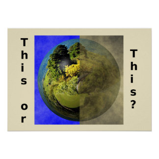 Clean Earth Posters   Zazzle
