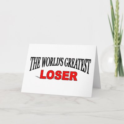 the_worlds_greatest_loser_card-p137012520199051518q0yk_400.jpg