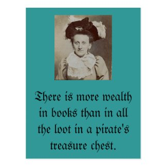 There is more wealth in books... post card