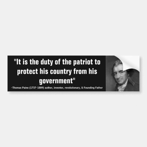 Thomas Paine Quotes: Thomas Paine DUTY OF THE PATRIOT Quote Bumper Sticker
