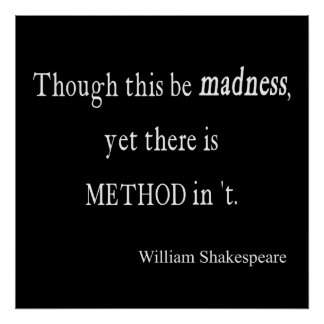 Hamlet: Method In The Madness
