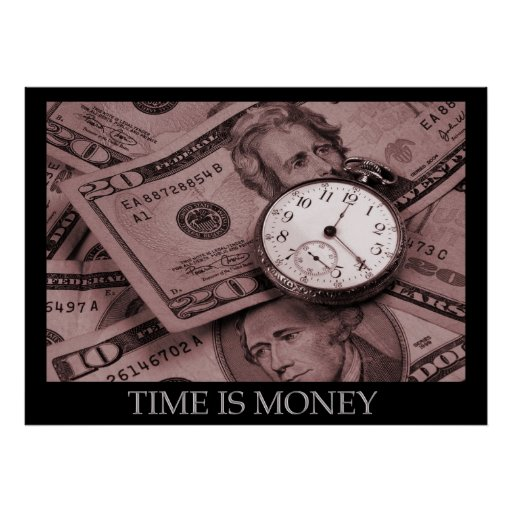 Time is Money Poster | Zazzle