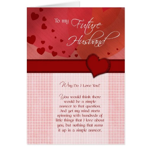 I Love You Quotes: To My Future Husband Why Do I Love You Card