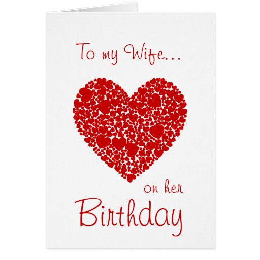 To My Wife On Her Birthday-Red Hearts Romantic Greeting