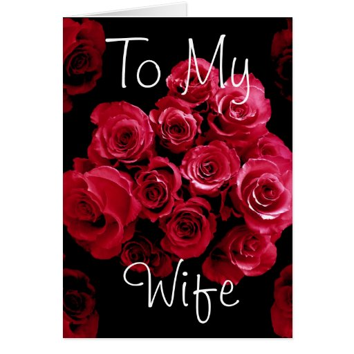 to my wife red roses happy anniversary greeting card  zazzle