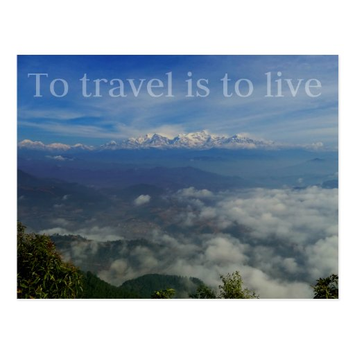 Postcard Quotes Travel: To Travel Is To Live TRAVEL QUOTE Postcard
