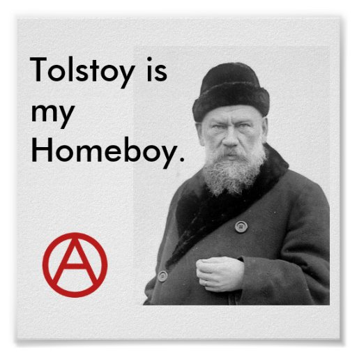 Homeboy Quotes: Tolstoy Is My Homeboy_Anarchy Poster