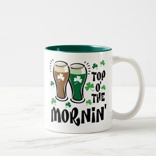 Top 'O The Morning Coffee Mugs | Zazzle