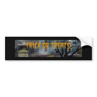 Trick or Treats Creepy House Merchandise bumpersticker