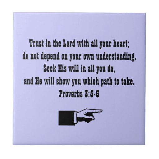Trusting In The Lord Quotes: Trust In The Lord-Bible Quote/Lavender Tile