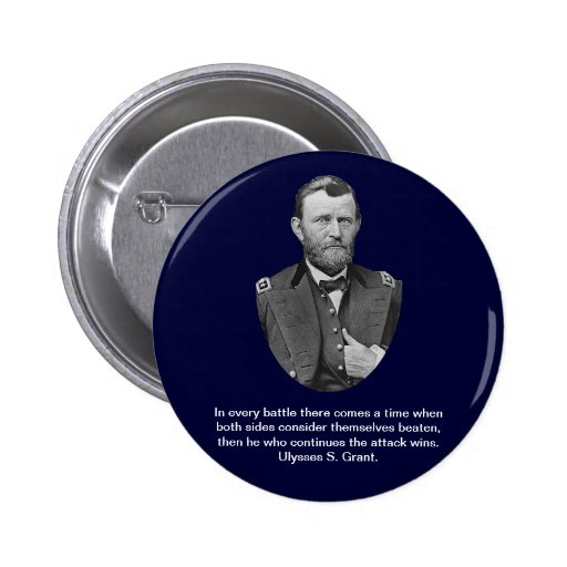 Ulysses S. Grant Quotes. Pinback Button