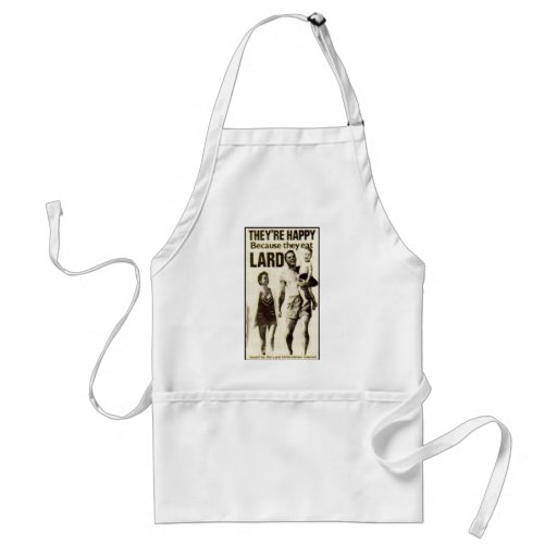 http://rlv.zcache.com/vintage_ad_they_are_happy_because_they_eat_lard_apron-r3bd28c41f6114353a26fa0e2ade56508_v9wh6_8byvr_512.jpg
