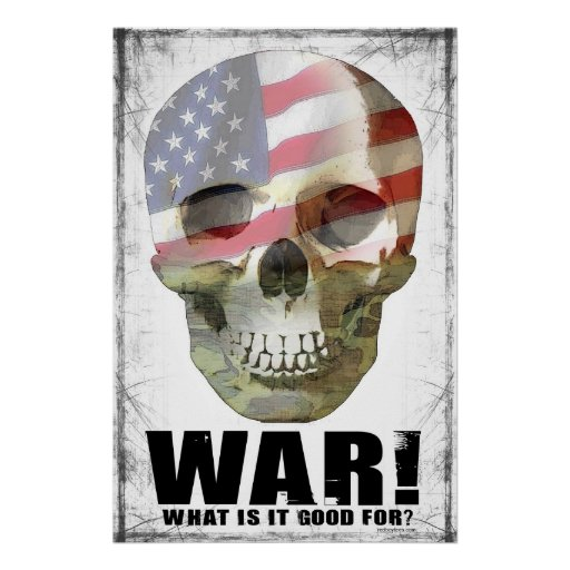 what is it good for war