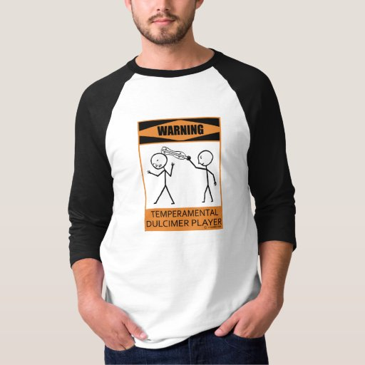 Warning Temperamental Dulcimer Player Raglan T-Shirt