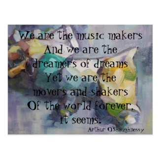 We are the dreamers of dreams postcards