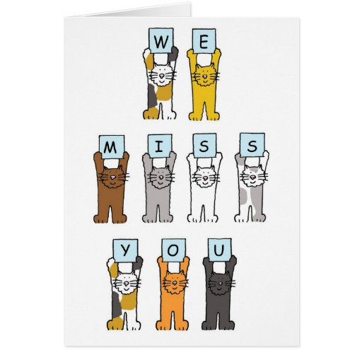 We Miss You Cats Holding Letters. Greeting Card