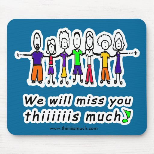 We Miss You Mouse Pad | Zazzle