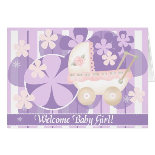 welcome baby girl greeting card  zazzle
