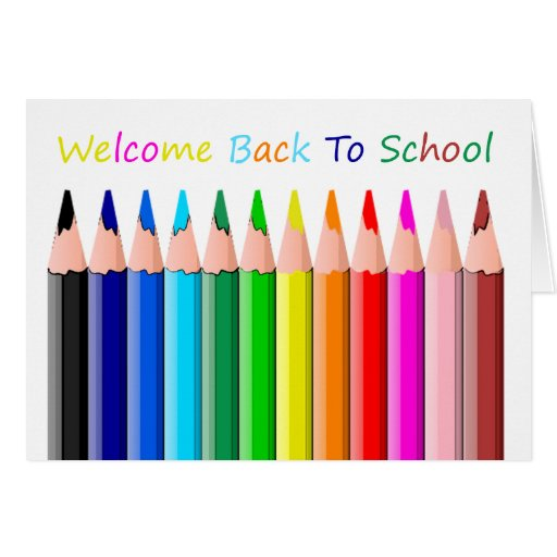Welcome Back To School ! Greeting Card