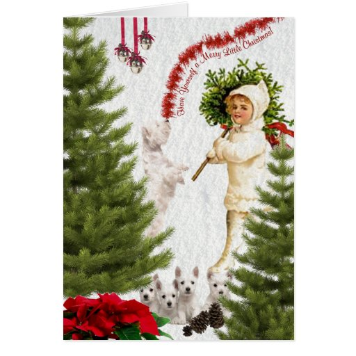 Westie Have Yourself a Merry Little Christmas Card | Zazzle