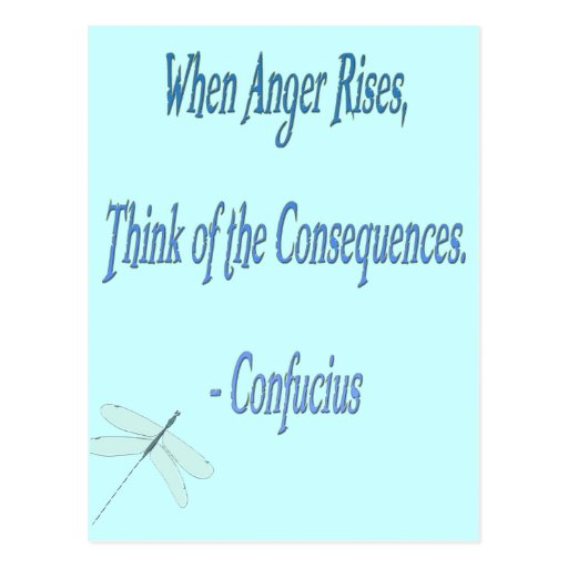 Quotes About Anger And Rage: *When Anger Rises...*- Confucius Quote Postcard