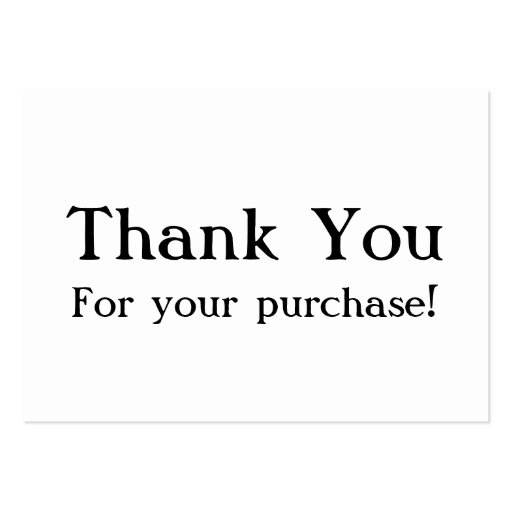 white thank you for your purchase cards large business. Black Bedroom Furniture Sets. Home Design Ideas