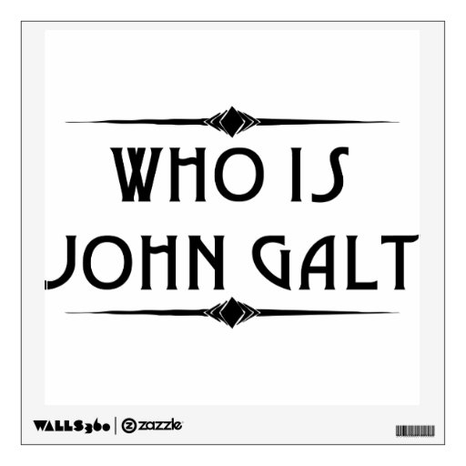 Who Is John Galt Wall Decal | Zazzle