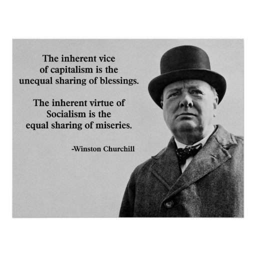 Winston Churchill Quotes Ugly: Winston Churchill Capitalism Quote Poster