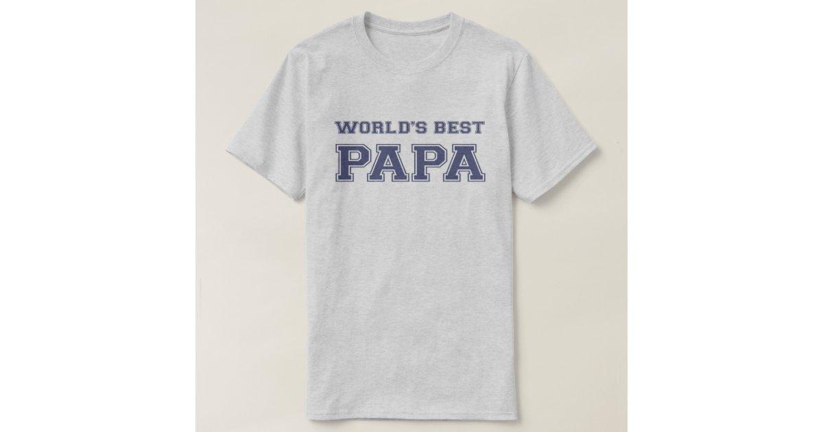 World S Best Papa T Shirt Zazzle