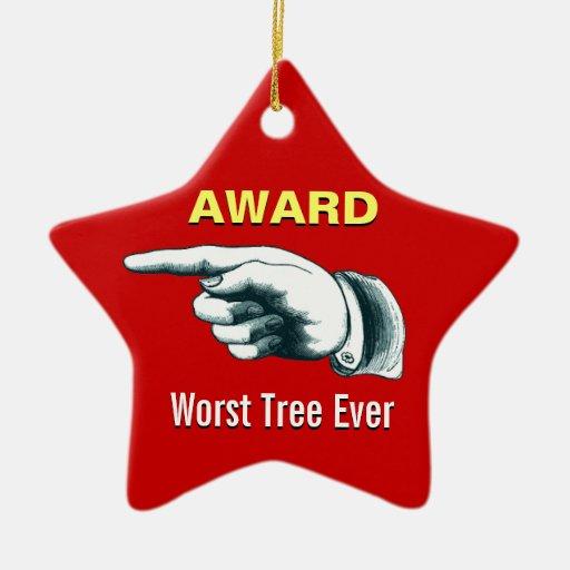 Terrible Christmas Decorations: Worst Tree Ever Award Christmas Ornaments