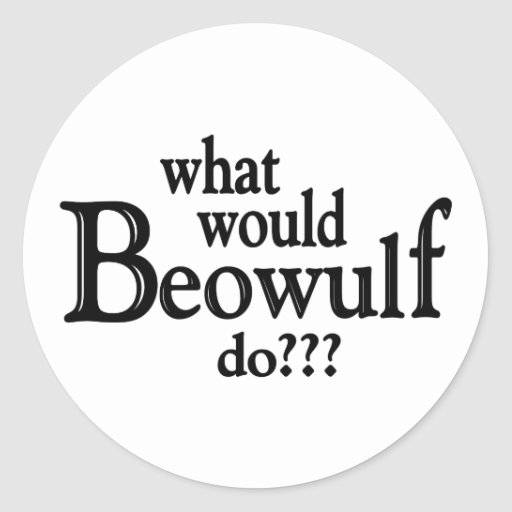 Beowulf round or flat character essay
