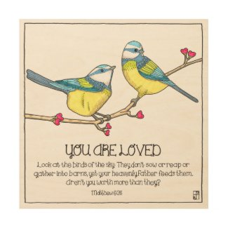 You Are Loved Birds