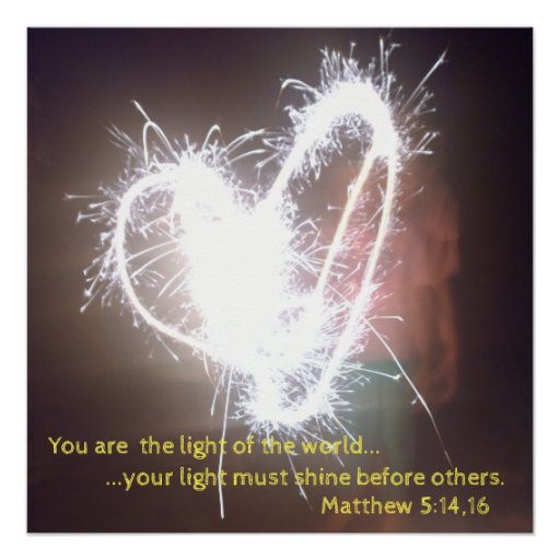 You Are The Light Of The World Poster Zazzle