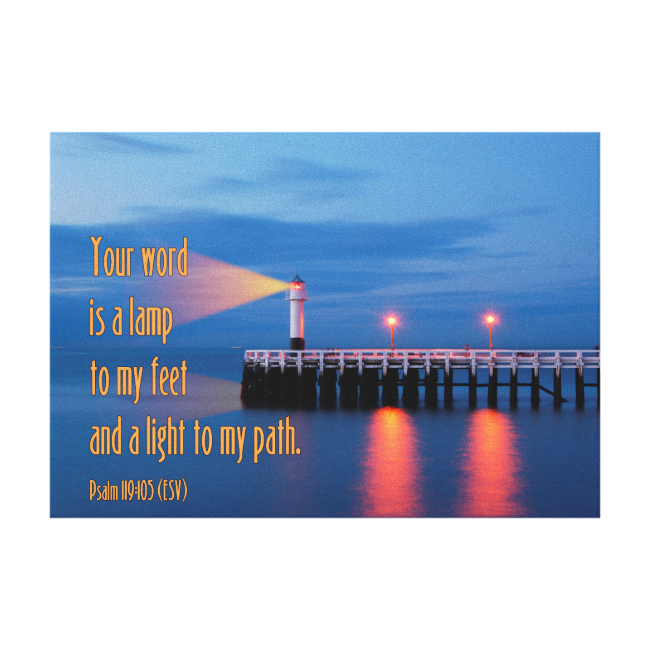 Your Word Is a Light Psalm 119:105 Bible Verse Stretched Canvas Prints
