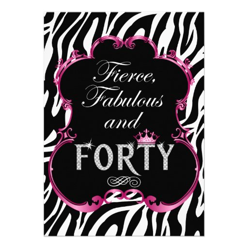 "Zebra 40 And Fabulous Bling Birthday Invitation 5"" X 7"
